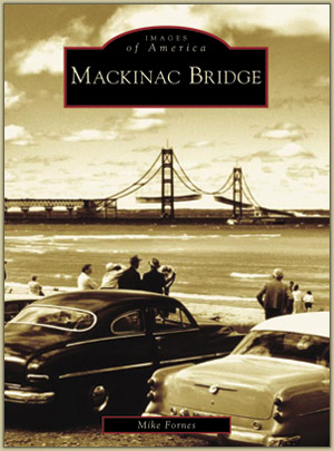 "Mackinac Bridge ""Images of America"""